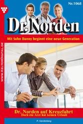 Dr. Norden 1068 - Arztroman - Dr. Norden auf Kr...
