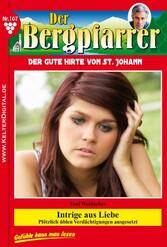 Der Bergpfarrer 107 - Heimatroman - Intrige aus...