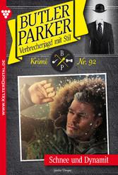 Butler Parker 92 - Kriminalroman - Schnee und D...