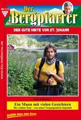 Der Bergpfarrer 113 - Heimatroman - Ein Mann mi...