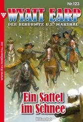 Wyatt Earp 123 - Western - Ein Sattel im Schnee