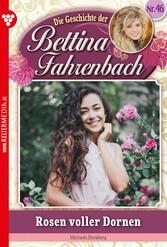 Bettina Fahrenbach 46 - Liebesroman - Rosen vol...