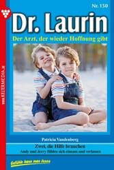 Dr. Laurin 150 - Arztroman - Zwei, die Hilfe br...