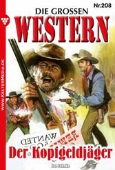 Die großen Western 208 - Der Kopfgeldjäger