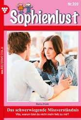 Sophienlust 359 - Familienroman - Das schwerwiegende Missverständnis