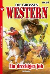 Die großen Western 219 - Ein dreckiger Job
