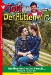 Toni der Hüttenwirt 295 - Heimatroman - Ein übe...