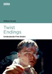 Twist Endings - Umdeutende Film-Enden