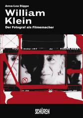 William Klein - Der Fotograf als Filmemacher