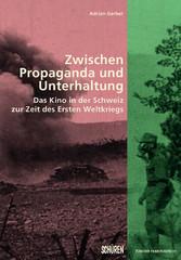 Zwischen Propaganda und Unterhaltung. - Das Kin...