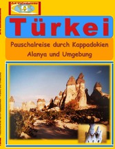 Vorschaubild von Türkei - Pauschalreise durch Kappadokien - Alanya und Umgebung