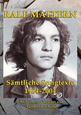Sämtliche Songtexte 1984-2004 - Mit einem Vorwo...