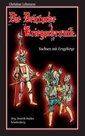 Die Deutsche Kriegschronik - Sachsen mit Erzgeb...