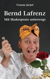 Bernd Lafrenz - Mit Shakespeare unterwegs - Aus...