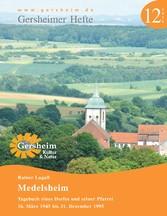 Medelsheim - Tagebuch eines Dorfes und seiner P...