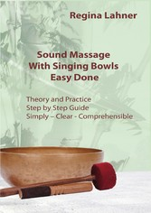 Sound Massage With Singing Bowls - Easy Done