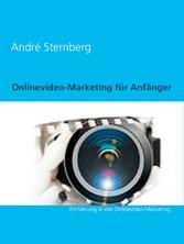 Onlinevideo-Marketing für Anfänger - Einführung...