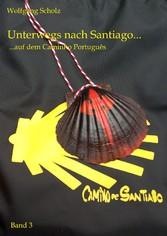 Unterwegs nach Santiago... - ...auf dem Caminho...