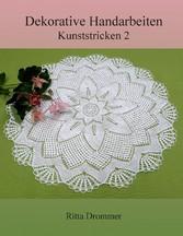 Dekorative Handarbeiten - Kunststricken 2