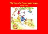Florian, die Feuerwehrmaus