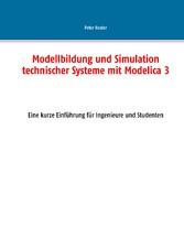 Modellbildung und Simulation technischer System...