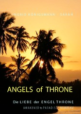 Angels of Throne - Awakened to Paradise - Die L...