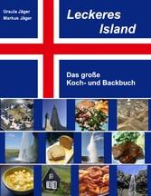 Leckeres Island - Das große Koch- und Backbuch