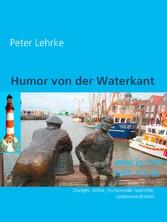 Humor von der Waterkant - Witze, Humorvolle Ges...