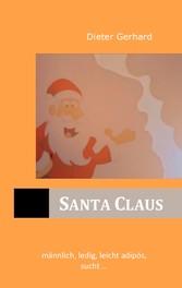 Santa Claus - männlich, ledig, leicht adipös, s...