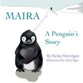 Maira - A penguin´s story