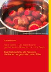 Rote Beete - Die besten und gesündesten Rezepte...