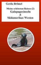 Meine schönsten Reisen (2) Galapagosinseln & Sü...