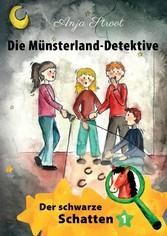 Die Münsterland-Detektive / Der schwarze Schatten (1)