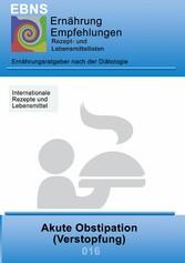 Ernährung bei Akute Obstipation - DIÄTETIK - Ga...