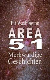 Area 51 - Merkwürdige Geschichten