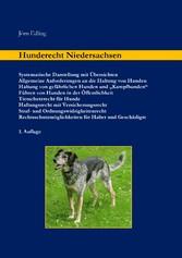 Hunderecht Niedersachsen - Systematische Darste...