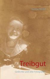 Treibgut - Gedichte und alte Fotografien