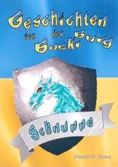 Geschichten von der Bockiburg - Schnuppe