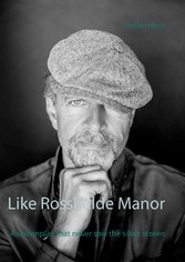 Like Rosshalde Manor - A screenplay that never ...