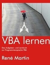 VBA lernen - Das Aufgaben- und Lernbuch zur Pro...