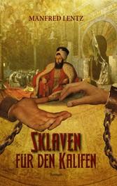 Sklaven für den Kalifen - Roman