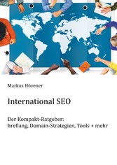 International SEO - hreflang, Domain-Strategien...