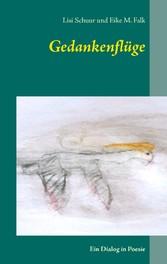 Gedankenflüge - Ein Dialog in Poesie
