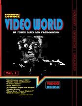 Grindhouse Lounge: Video World Vol.1 - Ihr Film...