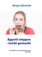 Appetit stoppen - leicht gemacht - Sanfte Hilfe aus der Apotheke für Ihren Diäterfolg