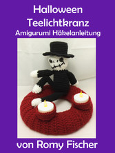 Halloween Teelichtkranz - Amigurumi Häkelanleitung