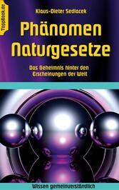 Phänomen Naturgesetze - Das Geheimnis hinter de...