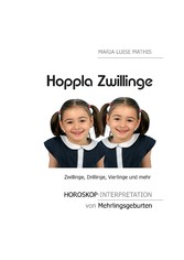 Hoppla Zwillinge - Horoskop-Interpretation von ...
