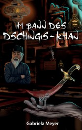 Im Bann des Dschingis-Khan