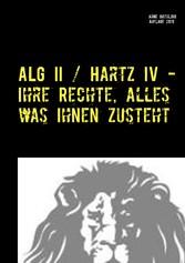 ALG II / Hartz IV - Ihre Rechte, alles was Ihne...